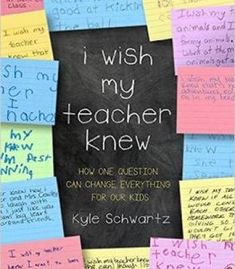 I Wish My Teacher Knew: How One Question Can Change Everything For Our Kids PDF