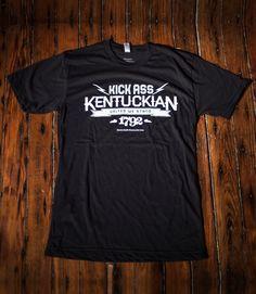Kick Ass Kentuckian T Shirts
