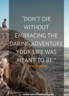 The 20 Most Inspiring Adventure Quotes of All Time