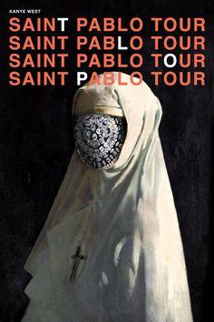 Kanye West - Saint Pablo Tour Concept Poster [3600 x 5400]