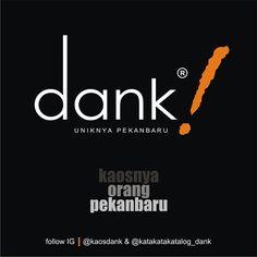 #Pekanbaru punya beragam keunikan. Salah satunya adalah keunikan dalam hal keberagaman etnik warga kotanya. Kalau Jogja punya DAGADU Bali punya JOGGER Pekanbaru punya DANK. Kaos DANK  kaosnya orang PEKANBARU. dari #Pekanbaru untuk INDONESIA... follow: IG @kaosdank untuk persahabatan dan berbagi tentang apa saja follow: IG @katakatakatalog_dank untuk informasi katalog readystock  Outlet: Ruko Graha Lobak Indah 09 - Jl. Lobak (simpang ardath). PEKANBARU  #instagramPKU #infoPKU
