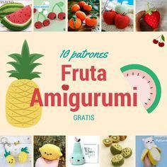 Arte Friki: 10 Frutas en Amigurumi con Patrón Gratis
