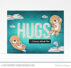 Otterly Love You Stamp Set and Die-namics, Big Hugs Die-namics - Melania Deasy  #mftstamps