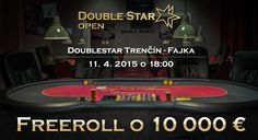 DoubleStar OPEN Freeroll o 10 000€ DoubleStar Trenčín - Fajka 11.4.2015 o 18:00 hod. Casino Night, Casino Party, Casino Games, Prom Party, Poker Table, Fundraising, Event Planning, Charity, Projects
