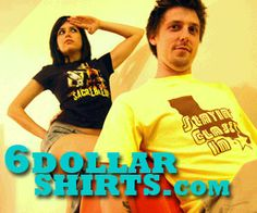 6 DOLLAR SHIRTS High Quality Silk Screened T-Shirts Shipped Daily for Only $6 (Or 10 for $50)! THE SMART BUDGET…