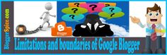http://www.bloggerspice.com/2014/02/Limitations-and-boundaries-of-Google-Blogger.html