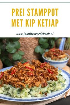 prei stamppot met kip ketjap - Familie over de kook summer recipes summer recipes abendessen rezepte recipes recipes dessert recipes dinner Healthy Drinks, Healthy Eating, Healthy Recipes, Food Porn, Comfort Food, Happy Foods, Food Inspiration, Love Food, Foodies