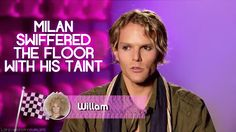 LOVE Willam on RuPaul's Drag Race and this was the funniest thing I've ever heard on the show.  Still lmao when I think or hear this!