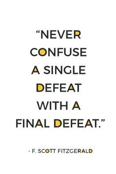 Do you feel defeated right now? Don't give up! Never confuse a single defeat with a final defeat. Here are 45 uplifting never give up quotes just like this one. Plus, get 10 FREE shareable never give up quotes for social media, perfectly sized for Facebook/Twitter + Instagram.