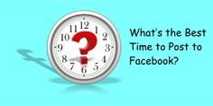 What's the Best time to Post to your Facebook Page? Here's how you can find out and make sure your posts all go out at the VERY best time.