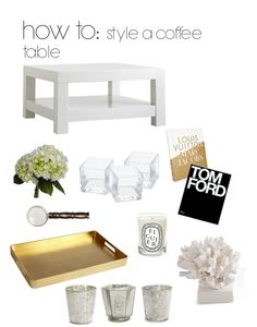 case of couture: how to: style a coffee table