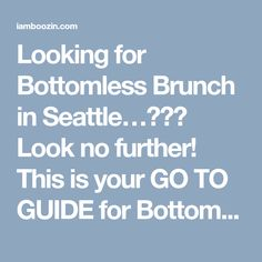 Looking for Bottomless Brunch in Seattle…??? Look no further! This is your GO TO GUIDE for Bottomless, Pitchers, Carafes, and Bargain Brunches. Check it out below BOTTOMLESS BINGS Location: 4200 E Madison St, Seattle, WA 98112 Special: $18 Bottomless Mimosas Saturday & Sunday from 8:30am- 2 pm SUPER SIX Location: 3714 S Hudson St, Seattle, WA 98118 Special: $12 …