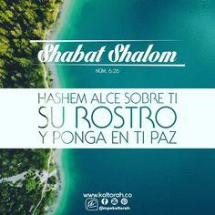 «Hashem alce sobre ti Su rostro y ponga en ti paz». (Núm. 6:26)  ¡Shabat Shalom umevoráj! ¡Que tengas un feliz y bendecido Shabat! 🍾🍷🍷🥖🥖🕯🕯