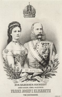 Memorial page on the occasion of the wedding anniversary of Emperor Franz Joseph and Empress Elisabeth. Lithograph by J. (Photo by Imagno/Getty Images) Kaiser Franz Josef, Franz Josef I, Romy Schneider, Austria, Empress Sissi, 25th Wedding Anniversary, Austro Hungarian, Coat Of Arms, Victorian Era