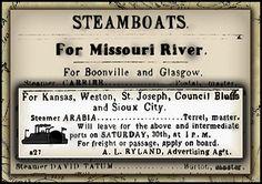 """Barco de Vapor-Arabia 1856-El cartel muestra aquí anuncia su último viaje, dejando a St. Louis el 30 de agosto, con destino a """"Kansas, Weston, San José, Council Bluffs y Sioux City"""", así como otras ciudades a lo largo del camino."""