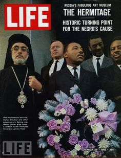 One of the most famous images of Martin Luther King Jr. was featured on the cover of the March 1965 issue of LIFE Magazine with Greek Orthodox Archbishop Iakovos standing by his side. Life Magazine, Black Magazine, History Magazine, Jet Magazine, Magazine Photos, Life Cover, Civil Rights Movement, King Jr, Martin Luther King