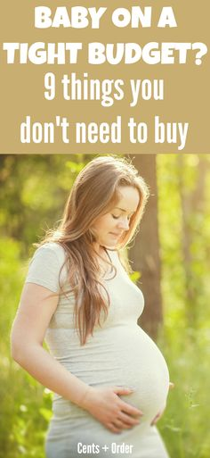 Pregnant and on a tight budget? You can prepare for baby even if you don't have much money. Skip these 9 items you don't need to save money.