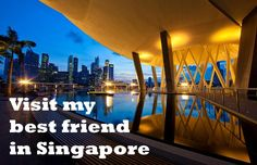 Travel to Singapore to visit my best friend and tour around Europe and Asia all summer!