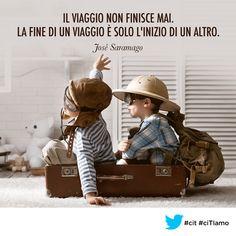 Il #viaggio non finisce mai. La fine di un viaggio è solo l'inizio di un altro. (José Saramago) #cit #ciTIamo #viaggi #travel #aforismi #citazione #citazioni
