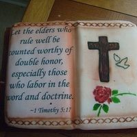 Pastor Appreciation 2010 Cake Cookies, Cupcakes, Bible Cake, Dad Cake, Book Cakes, Appreciation, Cake Decorating, Bread, Words