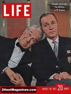 Life Magazine March 10, 1961 : Cover - Maurice Chevalier and Bing Crosby, two old pros.