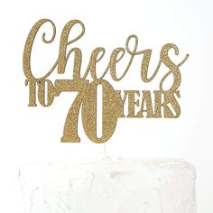 Birthday Cake Topper – Cheers to 70 years – Premium quality Made in USA – Gold Glitter – - Birthday Cake Blue Ideen 70th Birthday Party Ideas For Mom, 21st Birthday Themes, 70th Birthday Decorations, 70th Birthday Cake, Birthday Party Centerpieces, 70th Birthday Parties, Birthday Cake Toppers, Diy Cake Topper, Mom Cake