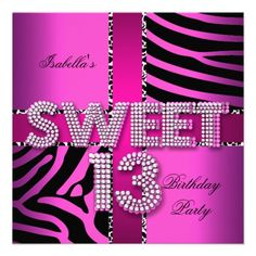 Sweet 13 13th Birthday Zebra Cow Pink Black Personalized Invitations Party Ideas For Girls