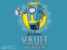 Welcome Vault Hunter T-Shirt - http://teecraze.com/welcome-vault-hunter-t-shirt-3/ -  Designed by adho1982    #tshirt #tee #art #fashion #clothing #apparel