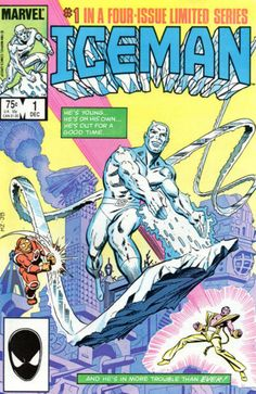 ICEMAN # 1 (Vol I) 1984. MARVEL COMICS. WRITER: J.M. DeMatteis. ARTIST: John Byrne. COVER PRICE: $075. CHARACTERS: Iceman,  NOW PRICE: $4.00.
