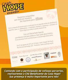 Chá Beneficente em prol da Casa Hope - vamos ajudar??? Será dia 21 de agosto.
