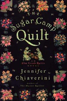 The Sugar Camp Quilt-Jennifer Chiaverini
