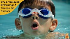 Dry or Delayed Drowning: A Caution for Parents When do parents have to worry about a child who had trouble while swimming? Learn when to bring your child to the emergency room in this article on HealthyChildren.org. #pool #swimming #swim #summer