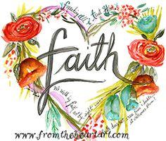 """Floral Heart """"Faith"""" (2Cor.5:7) Print"""