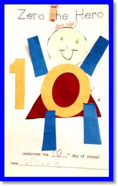 Our first Zero the Hero collage of the year to celebrate Day 10! Beginning on the first day of school, we count the number of days until the 100th day of school. On every 10th day, Zero comes for a visit because he loves the number 0! The students make a book of Zero from 10 to 100! ($) #ZeroTheHero #100Days ofSchool