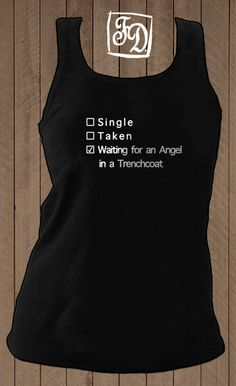 Waiting for an Angel in a Trenchcoat t-shirt ( tank top ). $20.00, via Etsy. @Samantha Starr