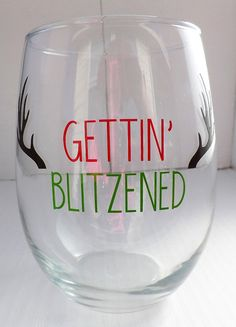 Gettin' Blitzened Wine Glass, Christmas Wine Glasses, Secret Santa Gift Ideas, White Elephant Gifts, Gift for Her, Stocking Filler Ideas
