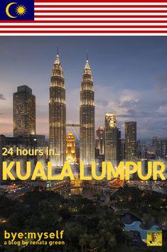 #24hours #citybreak #layover #stopover #kualalumpur #malaysia #asia #southeastasia #solotravel #travelplanning #femaletravel #byemyself