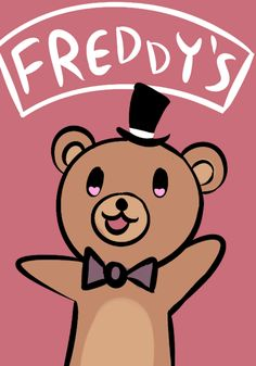 Welcome/Freddy