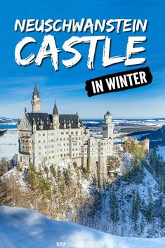 Visiting Neuschwanstein Castle in winter. A detailed travel guide to the best day trip from Munich. Everything you need to know in case you plan to visit Neuschwanstein Castle in December, January, February or March European Travel Tips, Europe Travel Guide, Travel Guides, Travel Destinations, Travel Info, Travel Abroad, Visit Germany, Germany Travel, Munich Germany