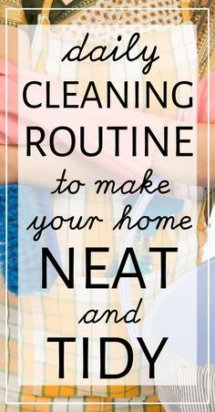 A simple printable daily cleaning routine to keep your home neat and tidy. How busy moms keep clean homes. Daily cleaning schedule for working moms. Daily cleaning checklist for busy people to keep clean homes. Daily Cleaning Checklist, Weekly Cleaning, Deep Cleaning Tips, House Cleaning Tips, Cleaning Solutions, Cleaning Hacks, Cleaning Routines, Spring Cleaning Tips, Cleaning Schedules