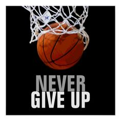 Shop Unique Modern Never Give Up Basketball Poster created by made_in_atlantis. Sport Basketball, Basketball Videos, Basketball Tricks, Basketball Posters, Basketball Workouts, Basketball Pictures, Love And Basketball, Basketball Skills, Basketball Stuff