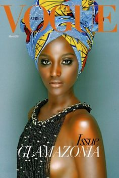 VOGUE Africa I did not know there was a Vogue Africa - Yes!!!