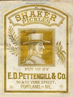 1885 Shaker Pickles label Portland Maine.