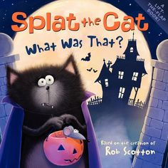 Splat the Cat - What Was That? #splatthecat #kidlit #booksforkids #halloweenbooks #catbooks