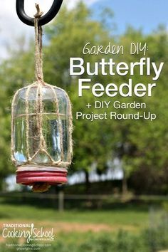 How to Make a Butterfly Feeder | This simple DIY butterfly feeder makes a wonderful addition to any garden or flower bed. Records show that the numbers of butterflies, bees, and other pollinators are declining, so they really need our help! This simple feeder, made from a mason jar, some twine, and a piece of sponge, will help attract these friendly insects to your garden and give them a place to refuel. It's a win-win! | http://TraditionalCookingSchool.com