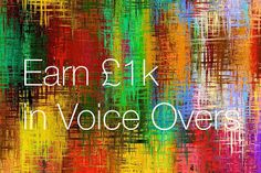 Gary Terzza's Voice-Over Blog UK: How To Earn £1k Doing Voice Overs (Even If You're ...