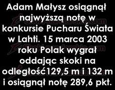 Czy wiesz, że Adam Małysz osiągnął najwyższą notę