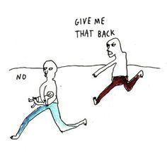 - Me devolve - Não