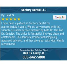 I have been a patient at Century Dental for approximately 4 years. We are very pleased...