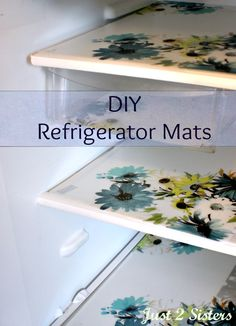 "If there is a way to save time and do less cleaning , I am all for it! I am very ""uncrafty"" but DIY Refrigerator Mats was something even I could handle."